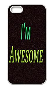 Back Case Durable I'm awesome Case For iPhone 5,5s