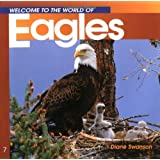 Eagles (Welcome to the World of.)