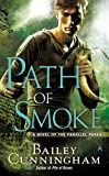 Path of Smoke, Bailey Cunningham, 0425261077