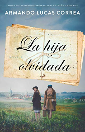 La hija olvidada (Daughters Tale Spanish edition): Novela (Atria Espanol)