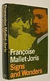 Signs and Wonders, Francoise Mallet-Joris, 0374263841