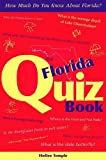 The Florida Quiz Book, Hollee Temple, 156164353X
