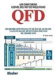 QFD: Desdobramento Da Função Qualidade Na Gestão De Desenvolvimento De Produtos