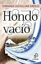 Hondo vacío (Spanish Edition)