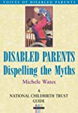 Disabled Parents, Michele Wates, 1857752570