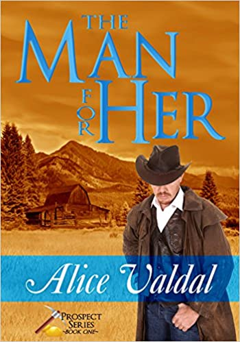 The Man for her (Prospect Series Book 1)