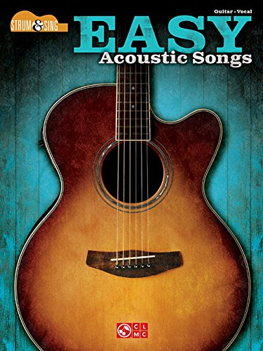 Easy Acoustic Songs - Strum & Sing Guitar (Songbook Rock Acoustic)