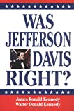 Was Jefferson Davis Right? (Oxford World's Classics (Paperback))