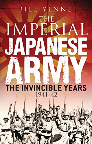 The Imperial Japanese Army: The Invincible Years 1941–42 (General Military)