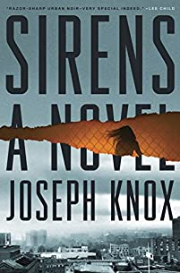 Sirens by Joseph Knox ebook deal