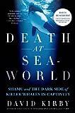 Death at SeaWorld, David Kirby, 1250031257