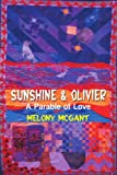 Sunshine and Olivier, Melony McGant and Charles Dobbs, 0595007449