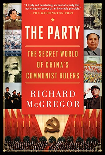 The Party: The Secret World of China8217;s Communist Rulers