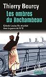 Les ombres du Rochambeau : Les aventures de Célestin Louise, flic et soldat par Bourcy