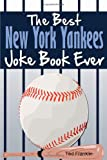 The best new york yankees joke book ever