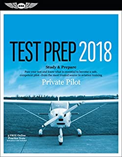 Private Pilot Test Prep 2018: Study & Prepare: Pass your test and know what is essential to become a safe, competent pilot from the most trusted source in aviation training