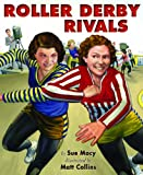 Roller Derby Rivals, Sue Macy, 0823429237