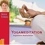 Yogameditation - CD: Angeleitete Meditation