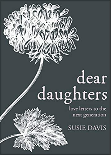 Image result for dear daughters susie davis