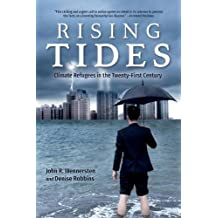 Rising Tides: Climate Refugees in the Twenty-First Century