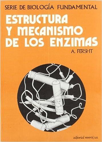 Estructura y mecanismo de los enzimas: FERSHT: 9788429171594: Amazon ...