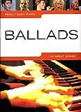 Really Easy Piano: Ballads Piano