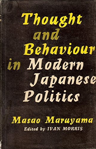 Thought and Behavior in Modern Japanese Politics