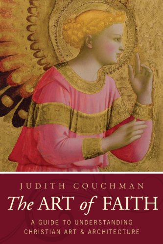 Art of Faith: A Guide to Understanding Christian Images por Judith Couchman