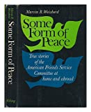 Some Form of Peace, Marvin R. Weisbord, 0670656488
