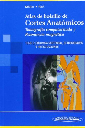 Descargar Libro Atlas De Bolsillo De Cortes Anatómicos: Tomografía Computarizada Y Resonancia Magnética: 3 Möller Torsten