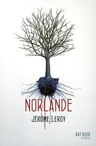 vignette de 'Norlande (Jérôme Leroy)'