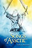 Songs of Assent, Carla A Waterman, 0578010232