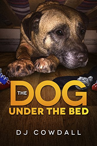 The Dog Under The Bed by [Cowdall, DJ]