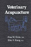 Veterinary Acupuncture, Alan M. Klide and Shiu H. Kung, 081227721X