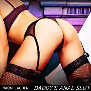 Daddy's Anal Slut Audiobook