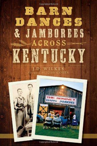 Barn Dances & Jamborees Across Kentucky