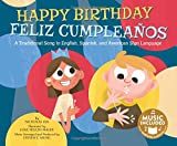 Happy Birthday / Feliz Cumpleaños: A Traditional Song in English, Spanish and American Sign Language (Sing-Along Songs) (Multilingual Edition)