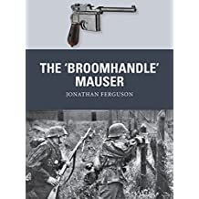 The 'Broomhandle' Mauser (Weapon)