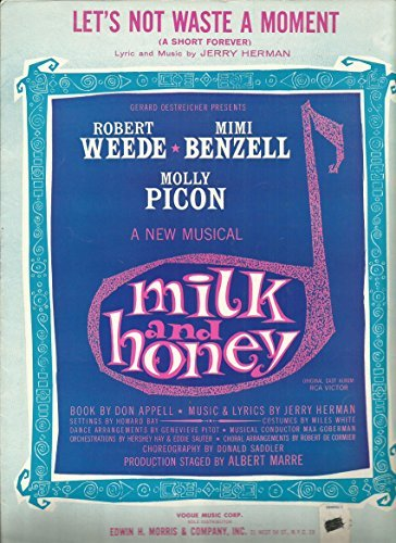 Let's Not Waste a Moment (from Milk & Honey) Piano/Vocal Sheet Music from the Broadway Musical (Not For A Moment Piano Sheet Music)