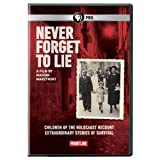 Frontline: Never Forget to Lie by PBS (DIRECT) by Marian Marzynski
