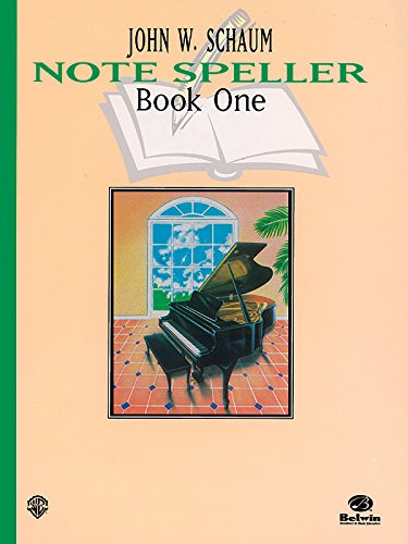 Schaum Note Spellers Book 1 (Schaum Method Supplement) (Books Piano John Schaum Method)