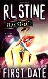 First Date (Fear Street Series #16)