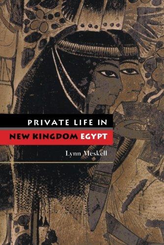 Private Life in New Kingdom Egypt