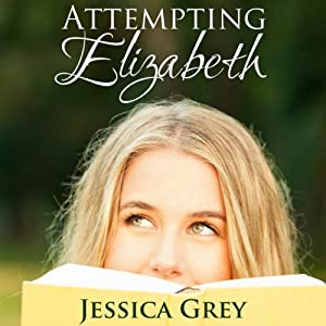 Attempting Elizabeth Audiobook