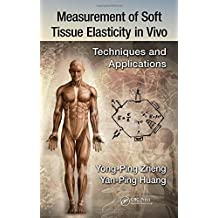 Measurement of Soft Tissue Elasticity in Vivo: Techniques and Applications