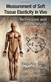 img - for Measurement of Soft Tissue Elasticity in Vivo: Techniques and Applications book / textbook / text book