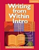Writing from Within Intro, Curtis Kelly and Arlen Gargagliano, 0521606268
