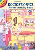 Doctor's Office Sticker Activity Book (Dover Little Activity Books Stickers)