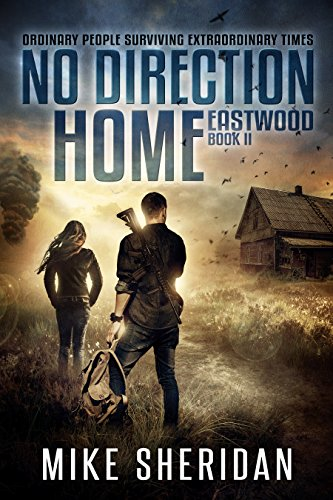 Eastwood: Book Two in The No Direction Home Series by [Sheridan, Mike]