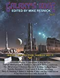 Galaxy's Edge: Issue 25, March 2017. A magazine edited by Mike Resnick